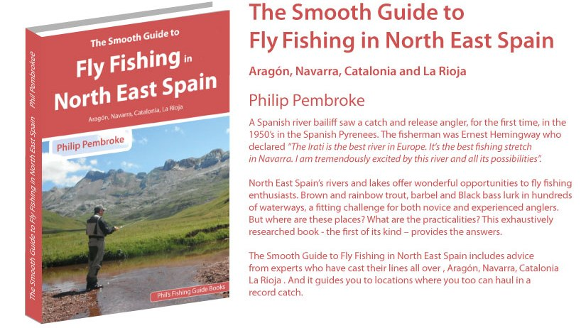 fly fishing book, wild brown trout, barbel, Catalonia, river Aragon, Rioja, Pyrenees, where to fish, fishing licence, tackle, tactics, accommodation, fishing holiday, Spain