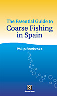 The Essential Guide to Coarse Fishing in Spain